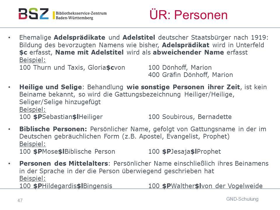47 ÜR: Personen Ehemalige Adelsprädikate und Adelstitel deutscher Staatsbürger nach 1919: Bildung des bevorzugten Namens wie bisher, Adelsprädikat wir
