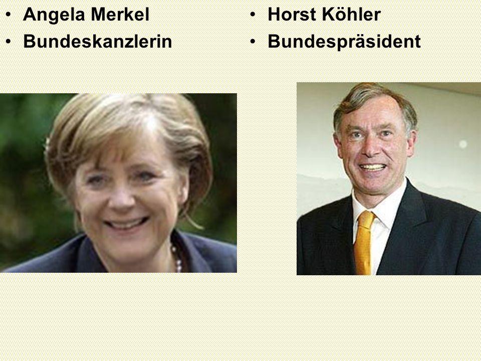 Angela Merkel Bundeskanzlerin Horst Köhler Bundespräsident