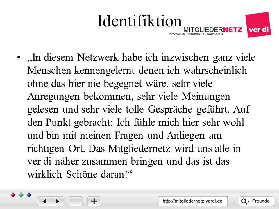 """Identifiktion """"In diesem Netzwerk habe ich inzwischen ganz viele Menschen kennengelernt denen ich wahrscheinlich ohne das hier nie begegnet wäre, sehr viele Anregungen bekommen, sehr viele Meinungen gelesen und sehr viele tolle Gespräche geführt."""