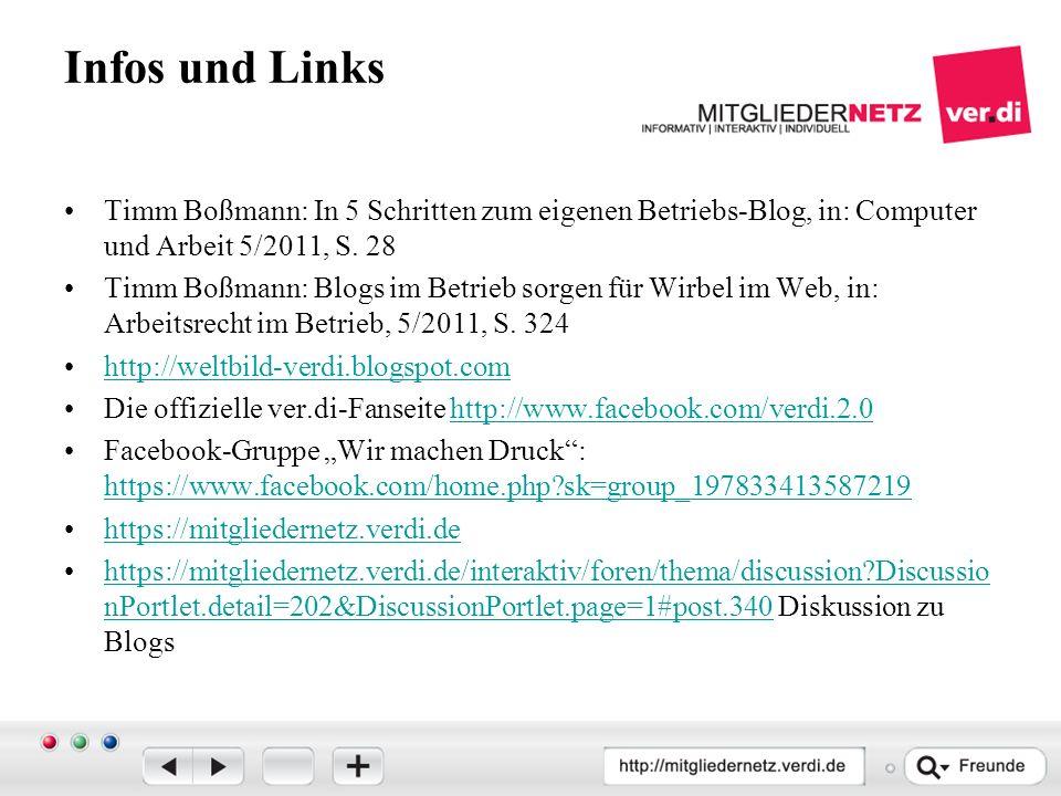 Infos und Links Timm Boßmann: In 5 Schritten zum eigenen Betriebs-Blog, in: Computer und Arbeit 5/2011, S.