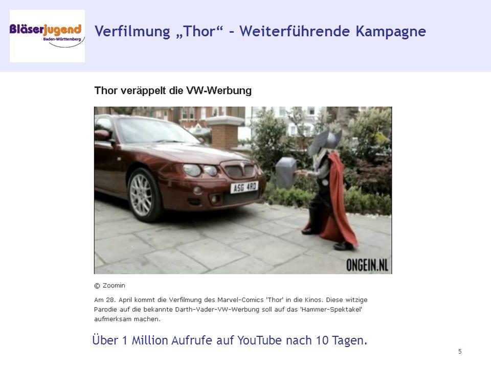 """Verfilmung """"Thor – Weiterführende Kampagne 5 Über 1 Million Aufrufe auf YouTube nach 10 Tagen."""