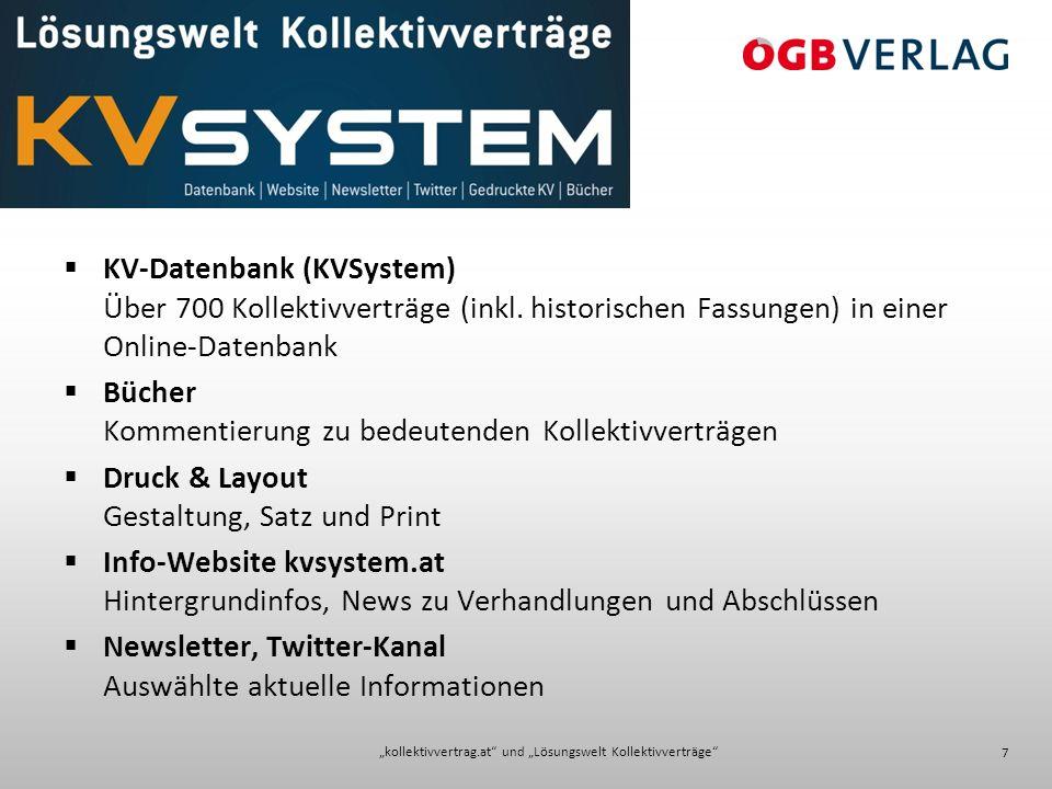 """kollektivvertrag.at und ""Lösungswelt Kollektivverträge 7  KV-Datenbank (KVSystem) Über 700 Kollektivverträge (inkl."