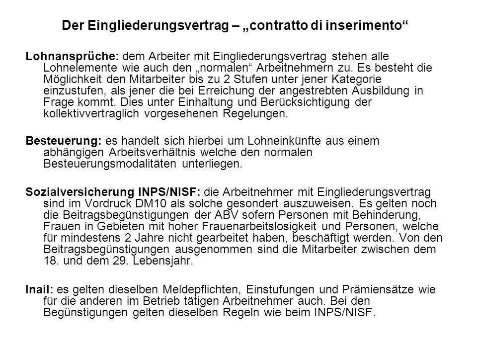 """Der Eingliederungsvertrag – """"contratto di inserimento Lohnansprüche: dem Arbeiter mit Eingliederungsvertrag stehen alle Lohnelemente wie auch den """"normalen Arbeitnehmern zu."""