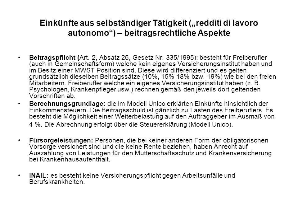 """Einkünfte aus selbständiger Tätigkeit (""""redditi di lavoro autonomo ) – beitragsrechtliche Aspekte Beitragspflicht (Art."""