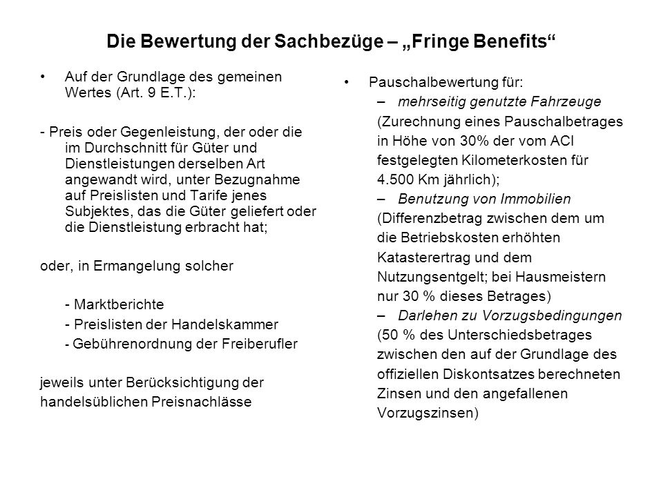 """Die Bewertung der Sachbezüge – """"Fringe Benefits Auf der Grundlage des gemeinen Wertes (Art."""