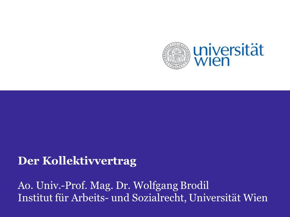 Der Kollektivvertrag Ao. Univ.-Prof. Mag. Dr.