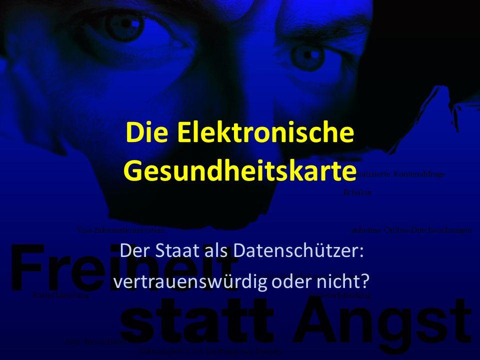 Die Elektronische Gesundheitskarte Der Staat als Datenschützer: vertrauenswürdig oder nicht