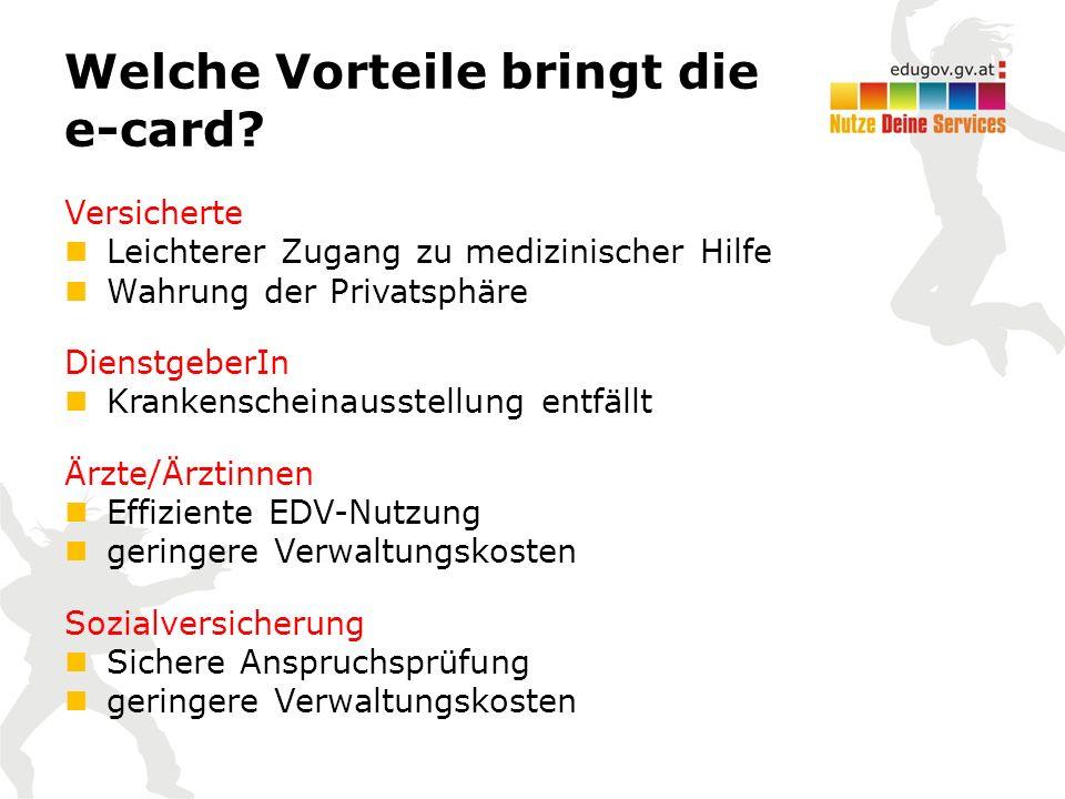 Welche Vorteile bringt die e-card.