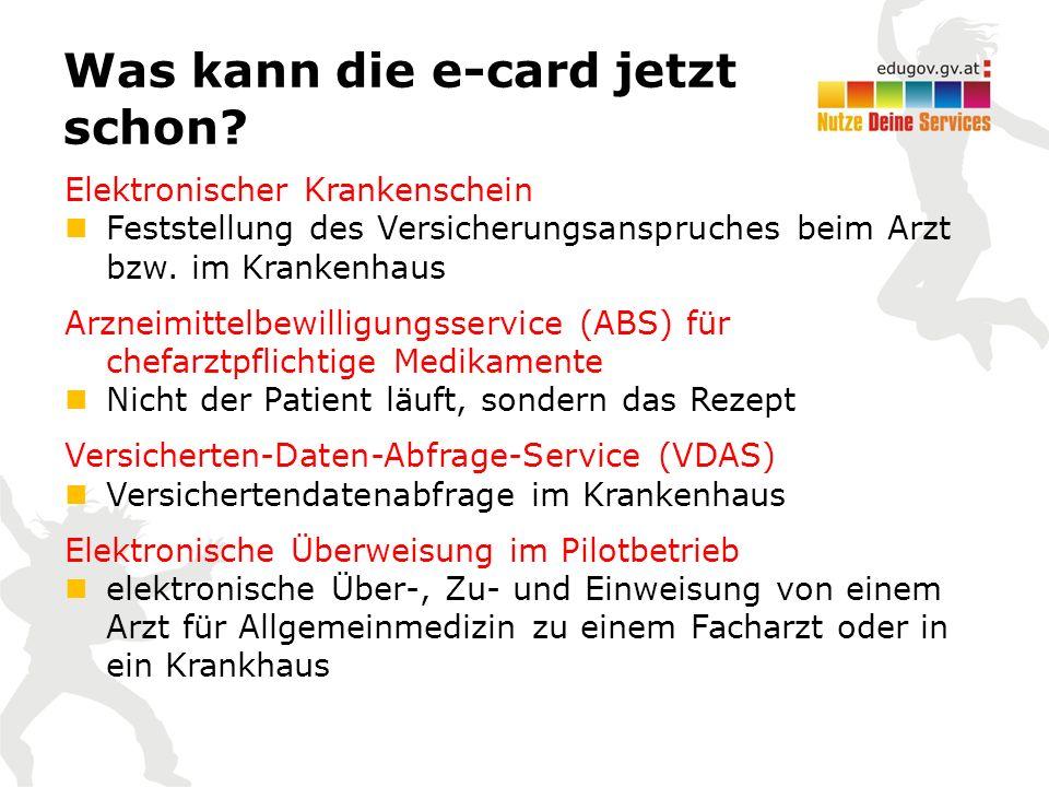 Umgang mit der e-card Vorauf sollte im Umgang mit der e-card geachtet werden.