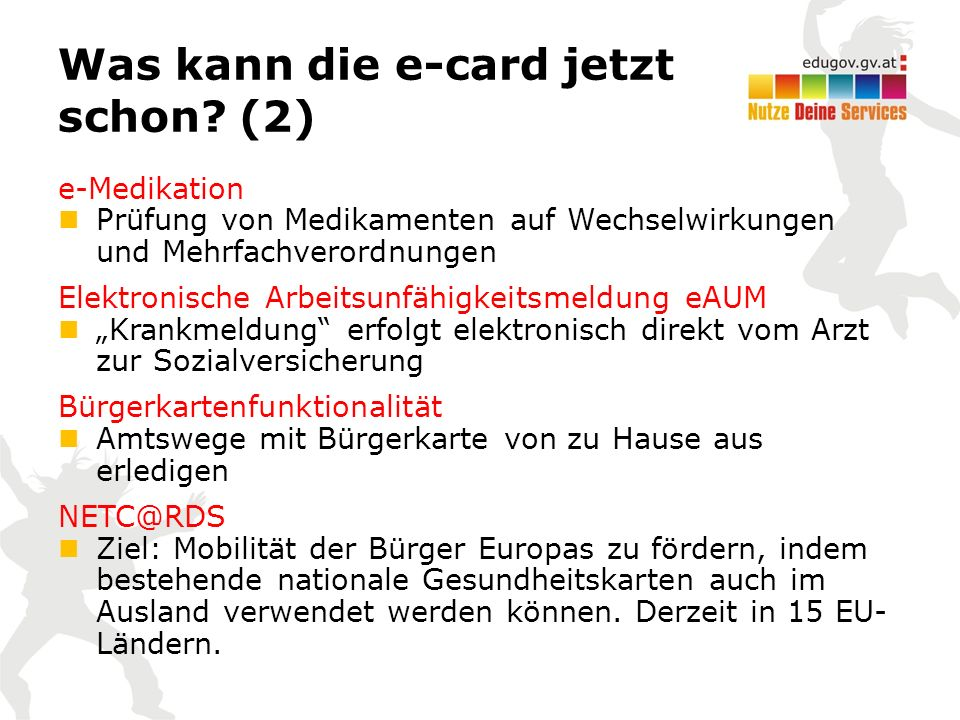 Was kann die e-card jetzt schon.