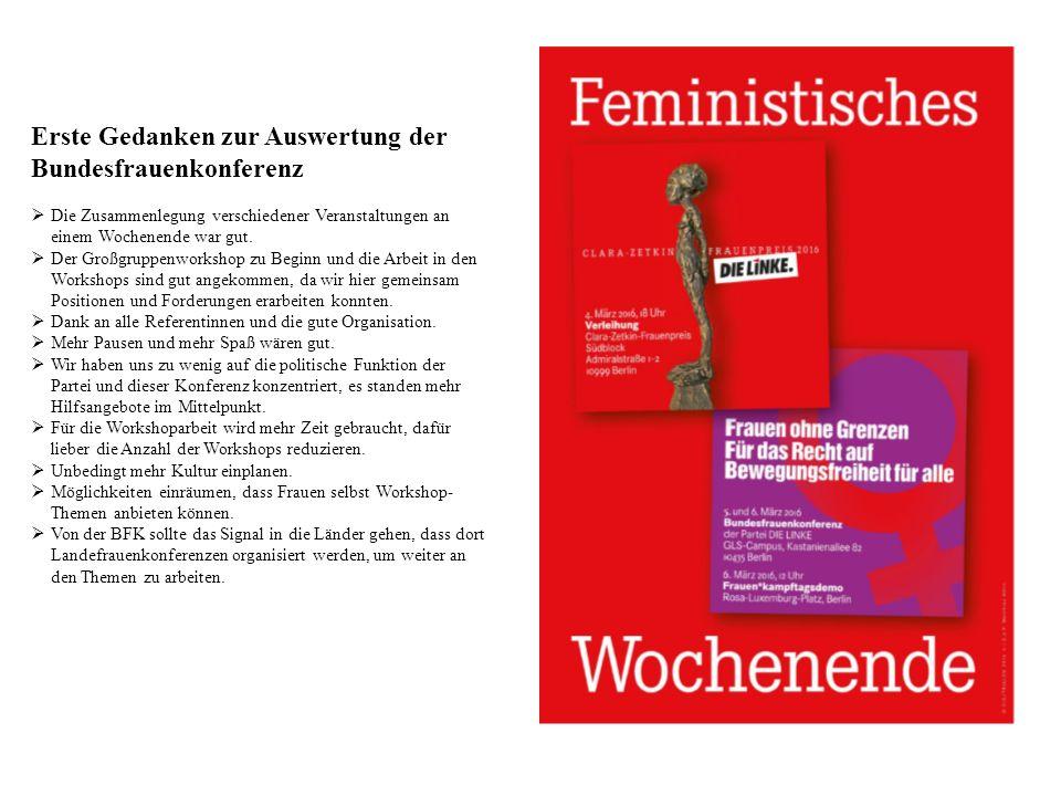 Erste Gedanken zur Auswertung der Bundesfrauenkonferenz  Die Zusammenlegung verschiedener Veranstaltungen an einem Wochenende war gut.