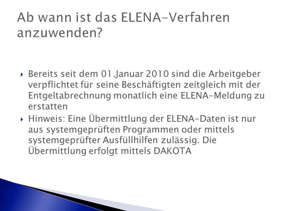 Ab wann ist das ELENA-Verfahren anzuwenden.
