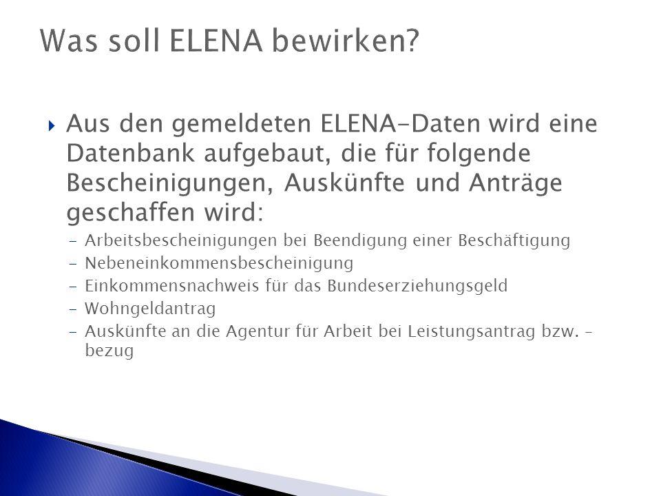 Was soll ELENA bewirken.