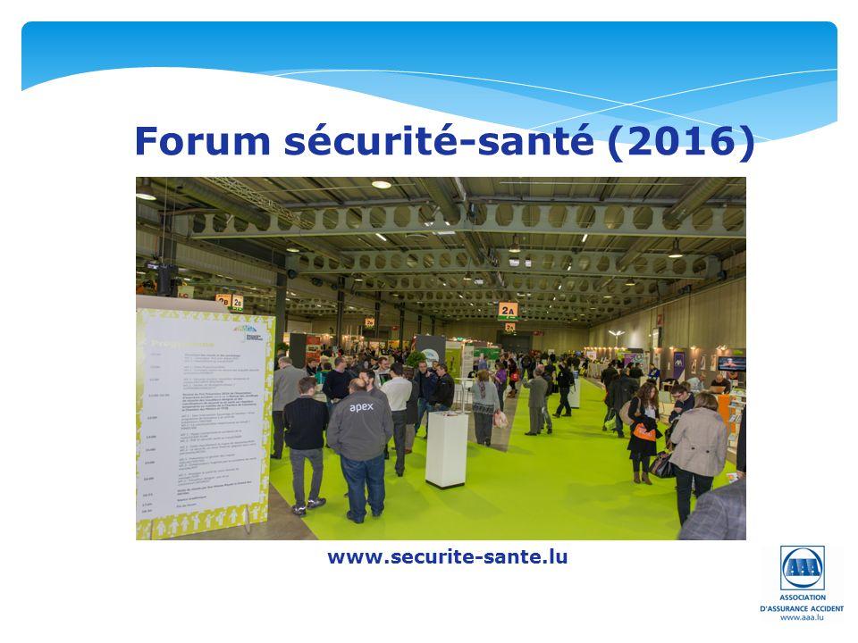 Forum sécurité-santé (2016) www.securite-sante.lu