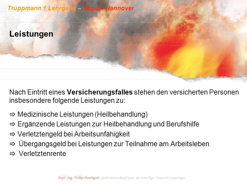 Truppmann 1 Lehrgang – Region Hannover Dipl.-Ing. Volker Baumgart - Stadtsicherheitsbeauftragter der Freiwilligen Feuerwehr Langenhagen Nach Eintritt