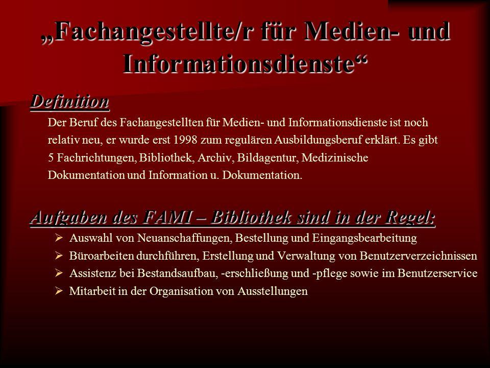 """""""Fachangestellte/r für Medien- und Informationsdienste Dauer und Voraussetzungen   3 Jahre, Verkürzung auf 2 bzw."""