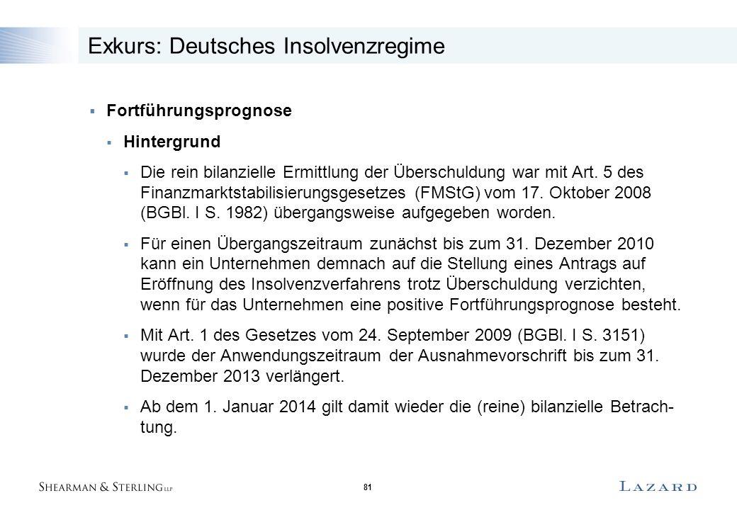 81  Fortführungsprognose  Hintergrund  Die rein bilanzielle Ermittlung der Überschuldung war mit Art.