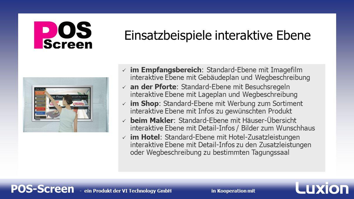 POS-Screen - ein Produkt der VI Technology GmbHin Kooperation mit Einsatzbeispiele interaktive Ebene im Empfangsbereich: Standard-Ebene mit Imagefilm