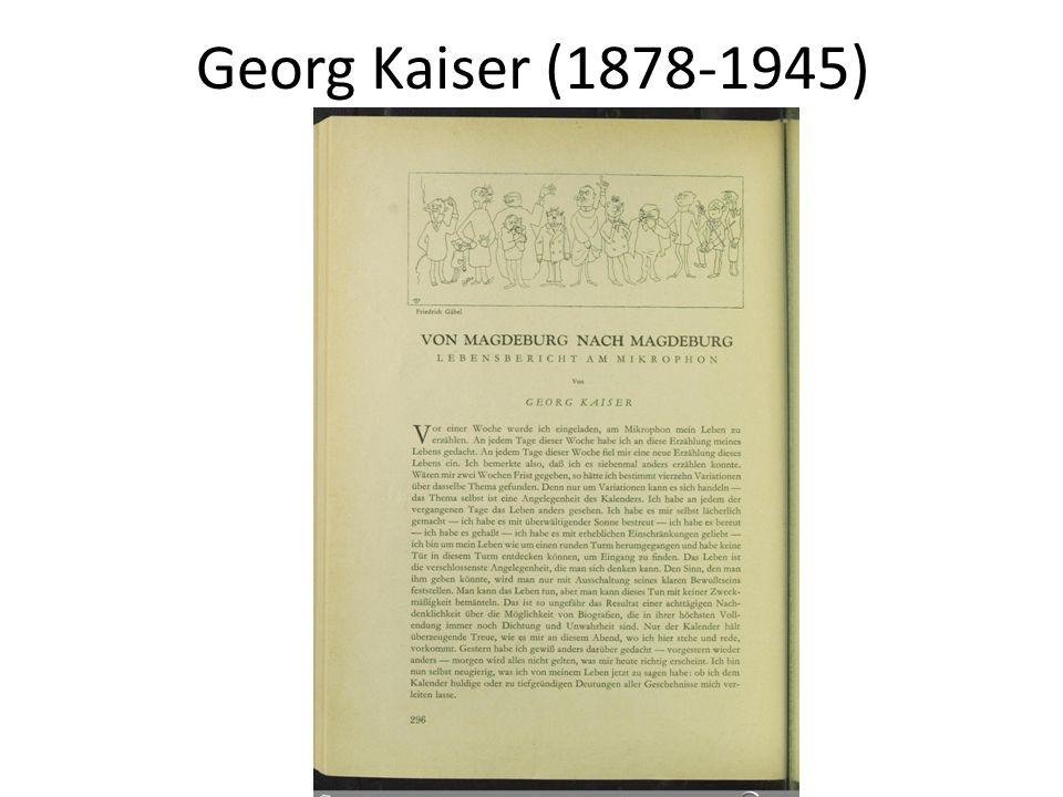 Georg Kaiser (1878-1945)