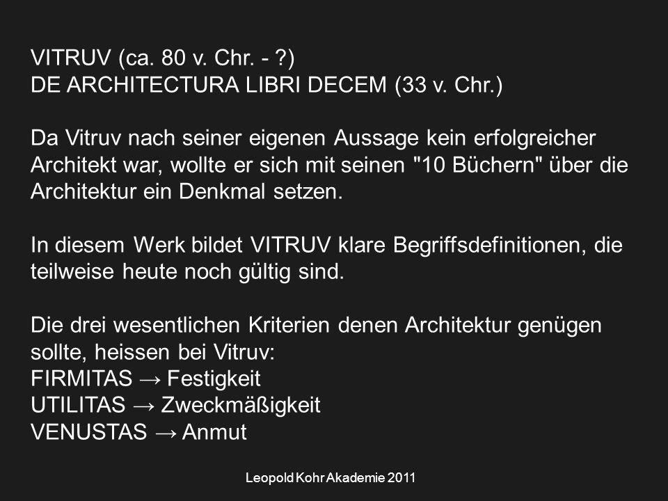 Leopold Kohr Akademie 2011 VITRUV (ca. 80 v. Chr.