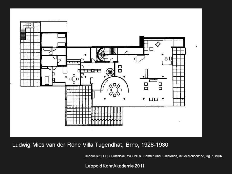 Leopold Kohr Akademie 2011 Ludwig Mies van der Rohe Villa Tugendhat, Brno, 1928-1930 Bildquelle: LEEB, Franziska, WOHNEN.
