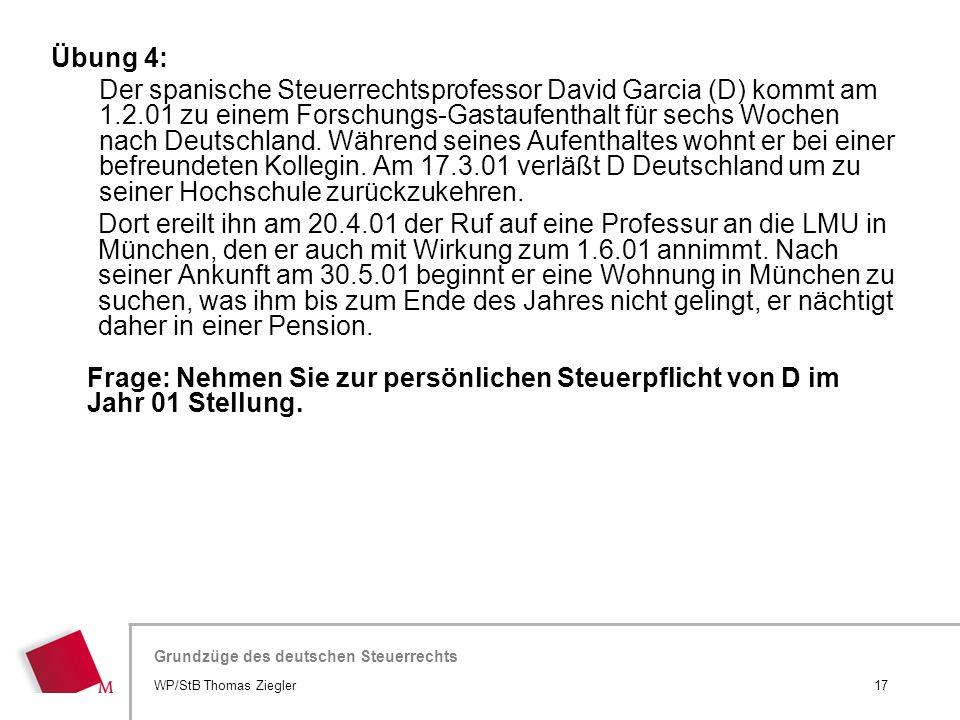 Hier wird der Titel der Präsentation wiederholt (Ansicht >Folienmaster) Grundzüge des deutschen Steuerrechts Übung 4: Der spanische Steuerrechtsprofes