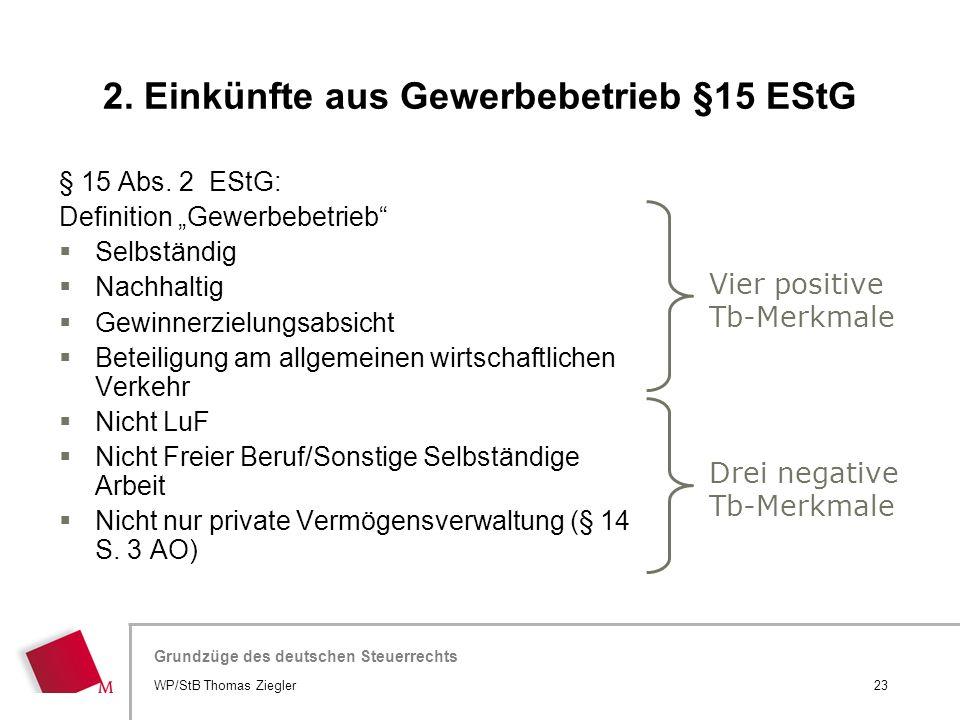 """Hier wird der Titel der Präsentation wiederholt (Ansicht >Folienmaster) Grundzüge des deutschen Steuerrechts § 15 Abs. 2 EStG: Definition """"Gewerbebetr"""