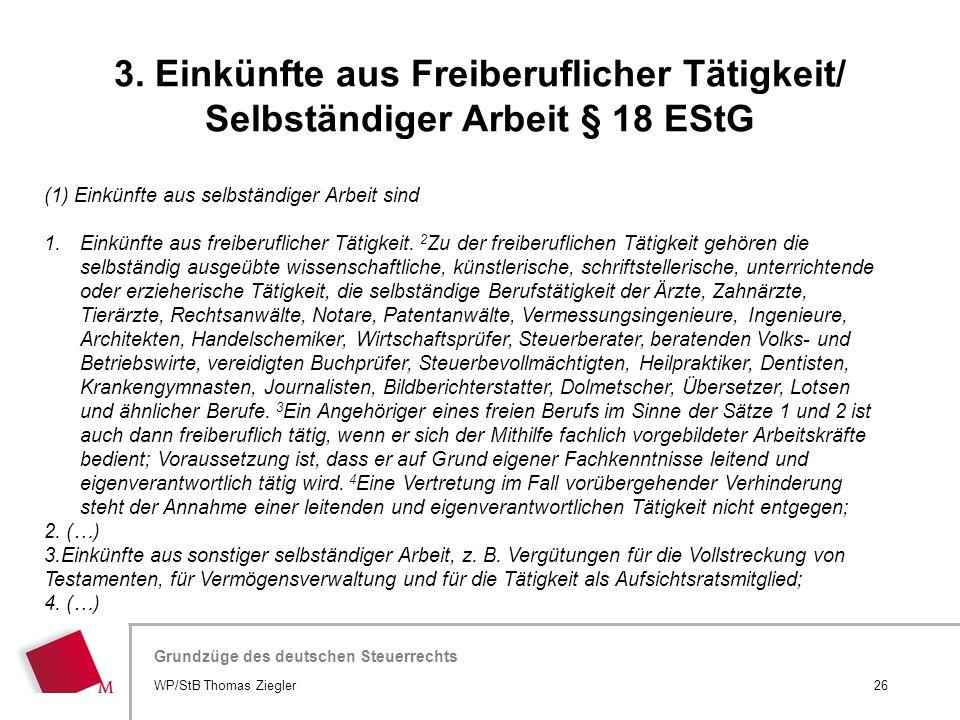 Hier wird der Titel der Präsentation wiederholt (Ansicht >Folienmaster) Grundzüge des deutschen Steuerrechts (1) Einkünfte aus selbständiger Arbeit si