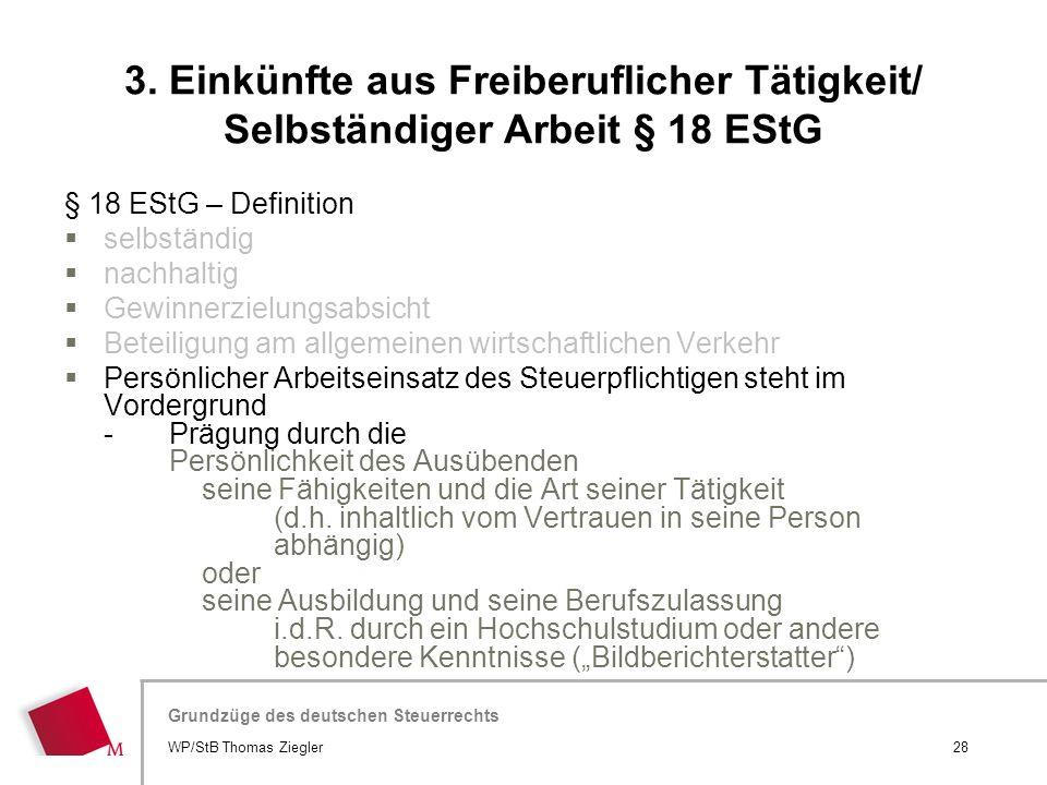 Hier wird der Titel der Präsentation wiederholt (Ansicht >Folienmaster) Grundzüge des deutschen Steuerrechts § 18 EStG – Definition  selbständig  na