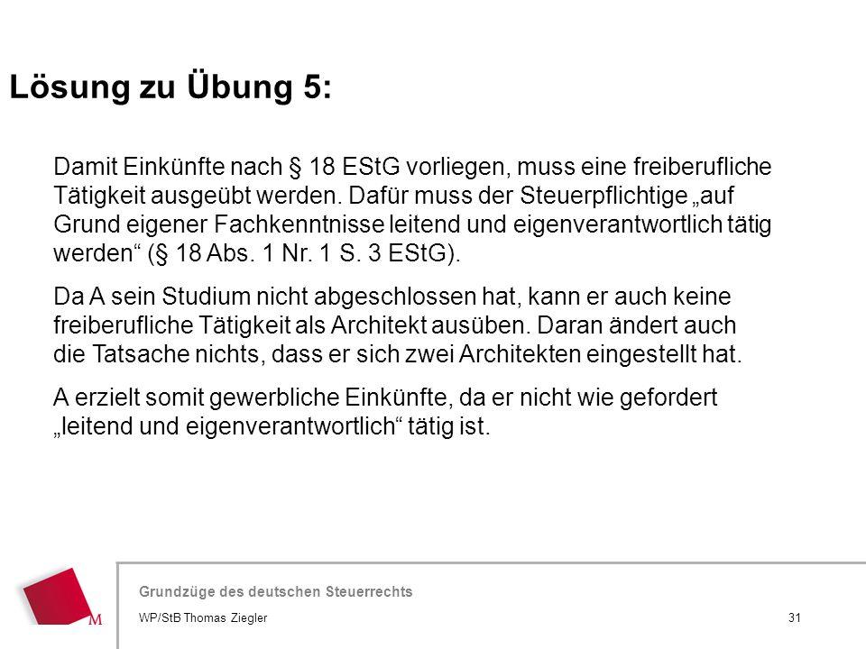 Hier wird der Titel der Präsentation wiederholt (Ansicht >Folienmaster) Grundzüge des deutschen Steuerrechts Damit Einkünfte nach § 18 EStG vorliegen,