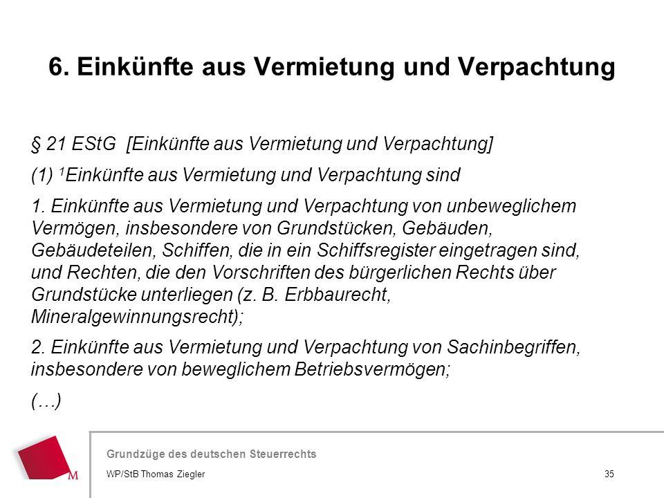 Hier wird der Titel der Präsentation wiederholt (Ansicht >Folienmaster) Grundzüge des deutschen Steuerrechts § 21 EStG [Einkünfte aus Vermietung und V