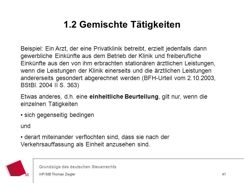 Hier wird der Titel der Präsentation wiederholt (Ansicht >Folienmaster) Grundzüge des deutschen Steuerrechts Beispiel: Ein Arzt, der eine Privatklinik