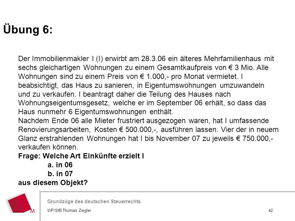 Hier wird der Titel der Präsentation wiederholt (Ansicht >Folienmaster) Grundzüge des deutschen Steuerrechts Der Immobilienmakler I (I) erwirbt am 28.