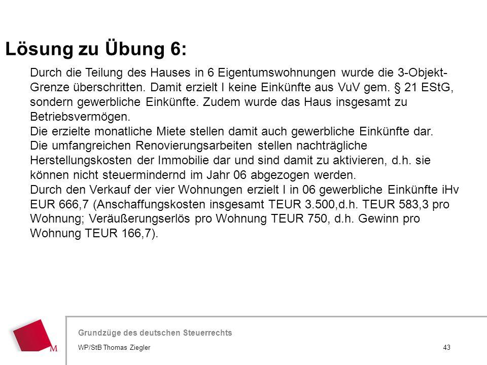 Hier wird der Titel der Präsentation wiederholt (Ansicht >Folienmaster) Grundzüge des deutschen Steuerrechts Durch die Teilung des Hauses in 6 Eigentu