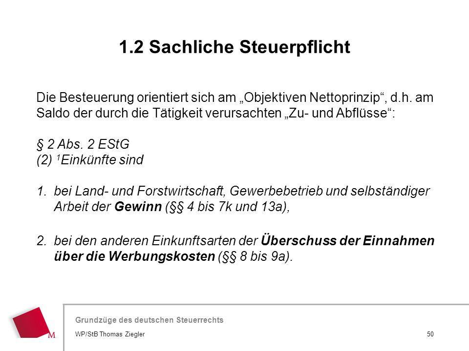 """Hier wird der Titel der Präsentation wiederholt (Ansicht >Folienmaster) Grundzüge des deutschen Steuerrechts Die Besteuerung orientiert sich am """"Objek"""