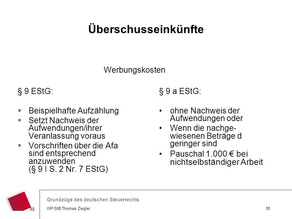 Hier wird der Titel der Präsentation wiederholt (Ansicht >Folienmaster) Grundzüge des deutschen Steuerrechts § 9 EStG:  Beispielhafte Aufzählung  Se