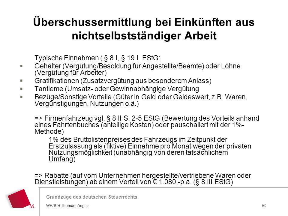 Hier wird der Titel der Präsentation wiederholt (Ansicht >Folienmaster) Grundzüge des deutschen Steuerrechts Typische Einnahmen ( § 8 I, § 19 I EStG: