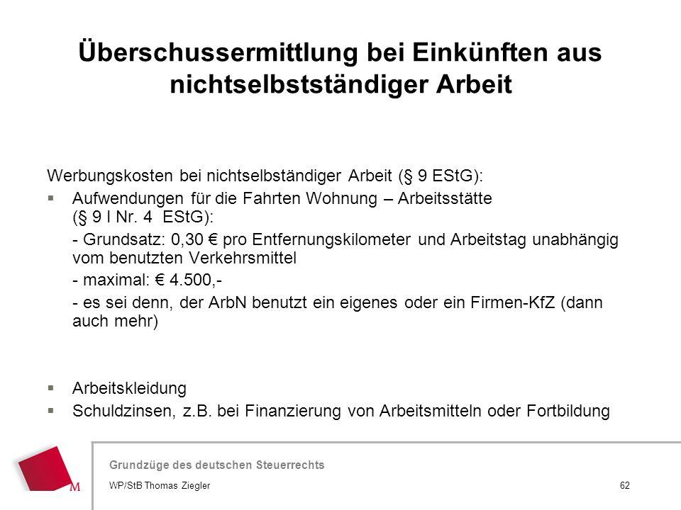 Hier wird der Titel der Präsentation wiederholt (Ansicht >Folienmaster) Grundzüge des deutschen Steuerrechts Werbungskosten bei nichtselbständiger Arb