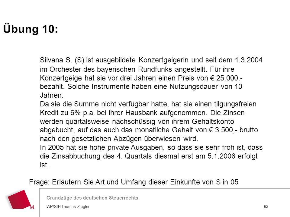 Hier wird der Titel der Präsentation wiederholt (Ansicht >Folienmaster) Grundzüge des deutschen Steuerrechts Silvana S. (S) ist ausgebildete Konzertge