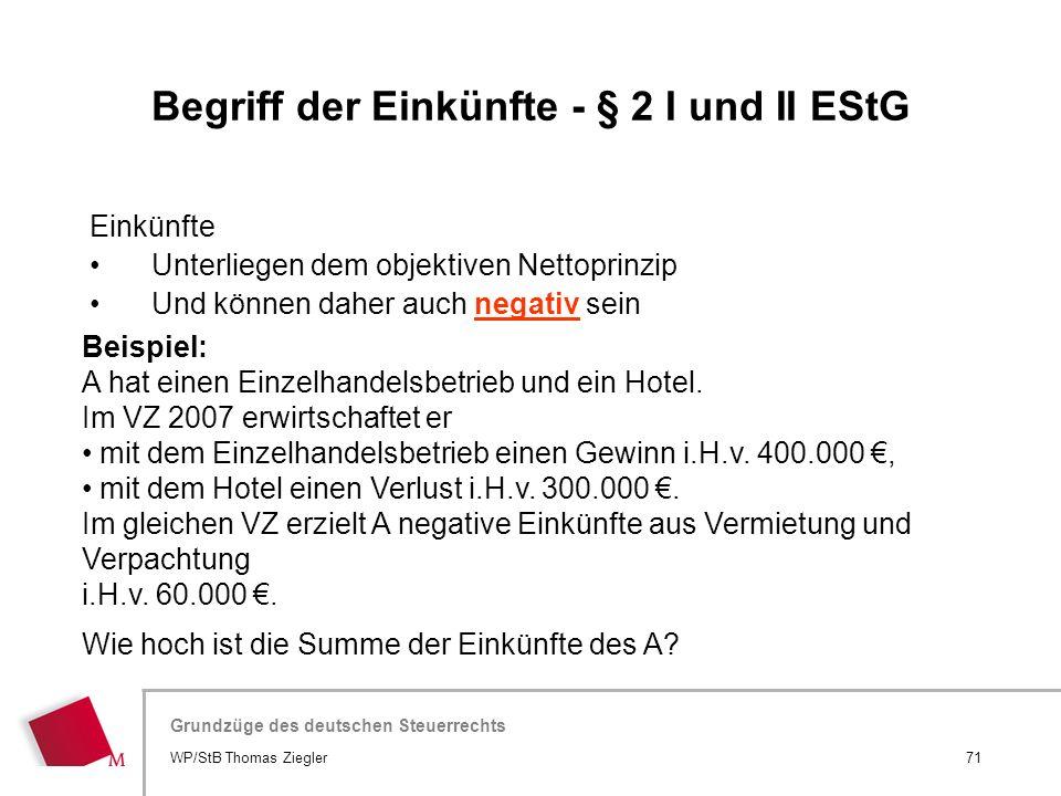 Hier wird der Titel der Präsentation wiederholt (Ansicht >Folienmaster) Grundzüge des deutschen Steuerrechts Einkünfte Unterliegen dem objektiven Nett