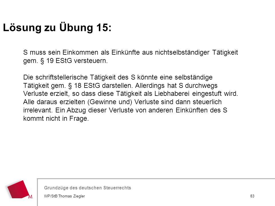 Hier wird der Titel der Präsentation wiederholt (Ansicht >Folienmaster) Grundzüge des deutschen Steuerrechts S muss sein Einkommen als Einkünfte aus n