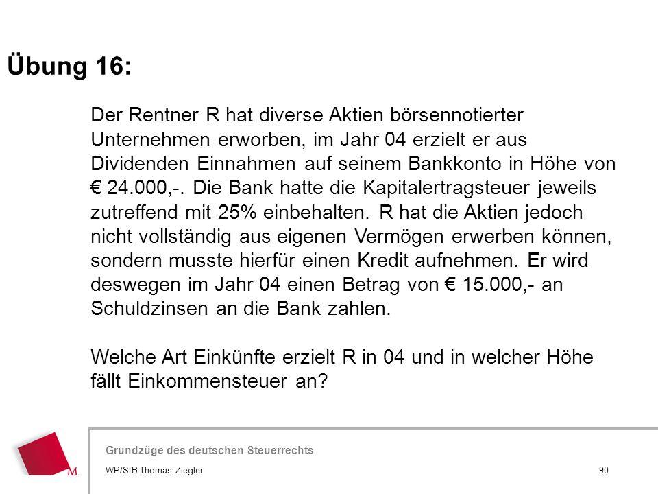 Hier wird der Titel der Präsentation wiederholt (Ansicht >Folienmaster) Grundzüge des deutschen Steuerrechts Der Rentner R hat diverse Aktien börsenno