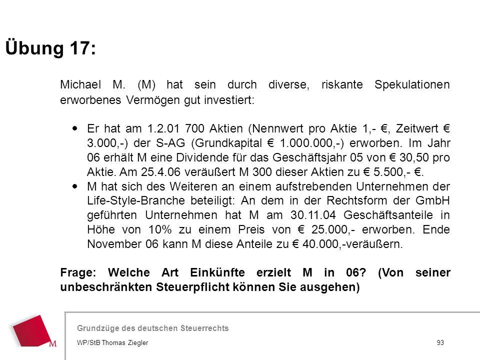 Hier wird der Titel der Präsentation wiederholt (Ansicht >Folienmaster) Grundzüge des deutschen Steuerrechts Michael M. (M) hat sein durch diverse, ri