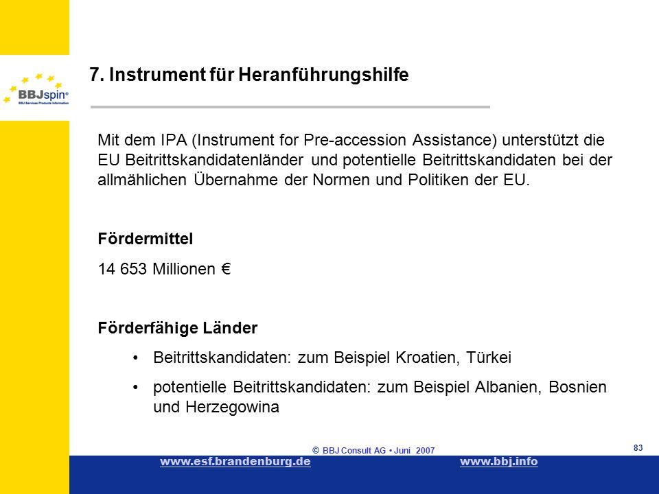 www.esf.brandenburg.dewww.esf.brandenburg.de www.bbj.infowww.bbj.info © BBJ Consult AG Juni 2007 83 7.