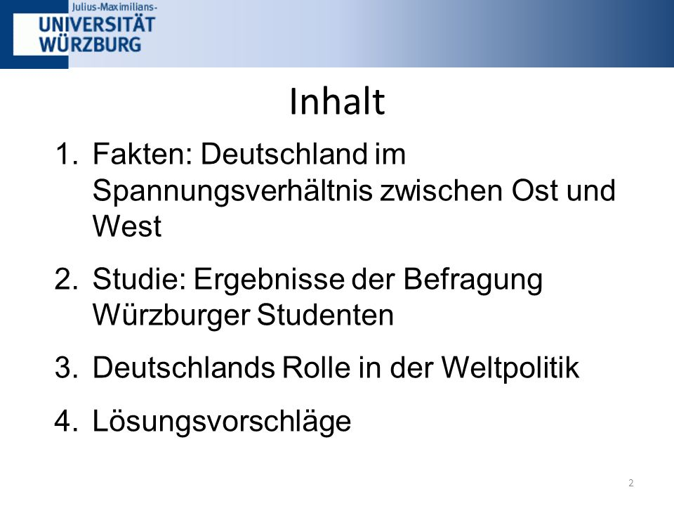 Erkenntnisse aus der Umfrage: Der Durchschnittsstudent ist politisch mittig-links zu verorten, Ausnahme ist die Juristische Fakultät Die Studenten der Germanistik wussten am wenigsten über Mauerbau etc.