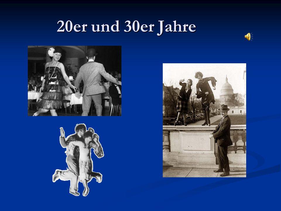 20er und 30er Jahre