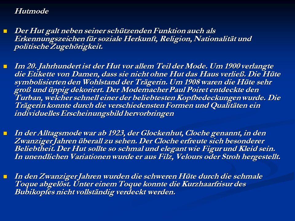 Hutmode Der Hut galt neben seiner schützenden Funktion auch als Erkennungszeichen für soziale Herkunft, Religion, Nationalität und politische Zugehöri