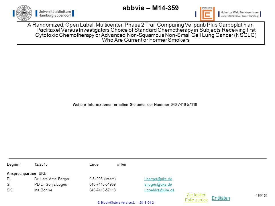 Entitäten Zur letzten Folie zurück abbvie – M14-359 A Randomized, Open Label, Multicenter, Phase 2 Trail Comparing Veliparib Plus Carboplatin an Pacli