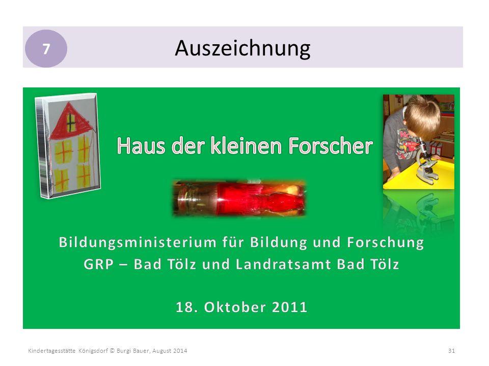 Kindertagesstätte Königsdorf © Burgi Bauer, August 2014 31 Auszeichnung 7