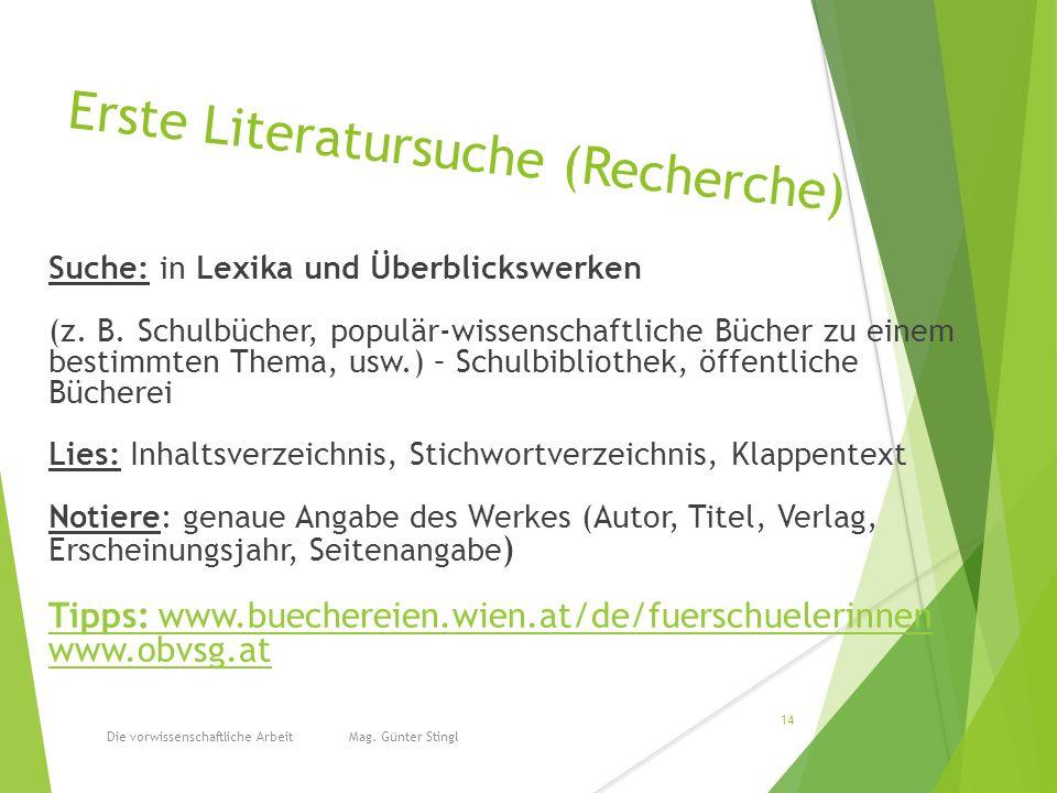 Erste Literatursuche (Recherche) Suche: in Lexika und Überblickswerken (z.
